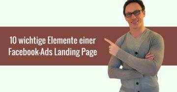 10 wichtige Elemente einer Facebook-Ads Landing Page