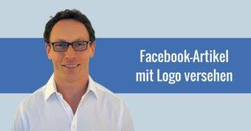 Wie du deine Facebook-Artikel mit einem Logo versiehst