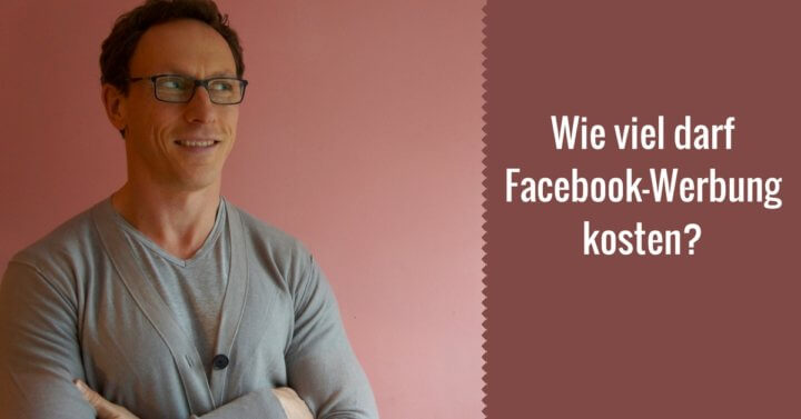 Wie viel darf Facebook-Werbung kosten?