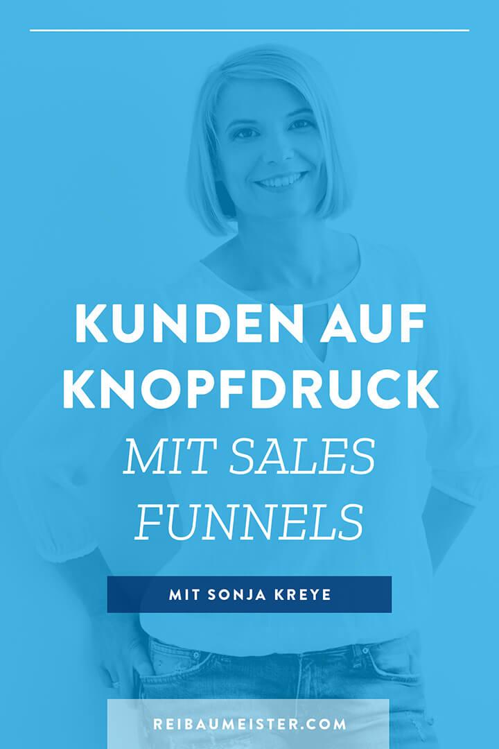Kunden auf Knopfdruck mit Sales Funnels