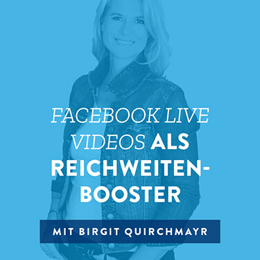 Facebook Live Videos als Reichweiten-Booster