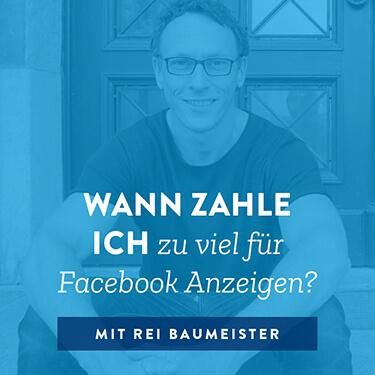 Wann zahle ich zu viel für Facebook Anzeigen?