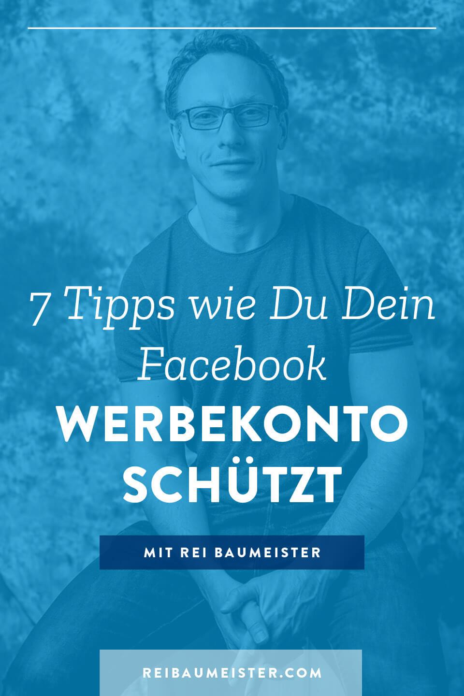 7 Tipps wie Du Dein Facebook Werbekonto schützt