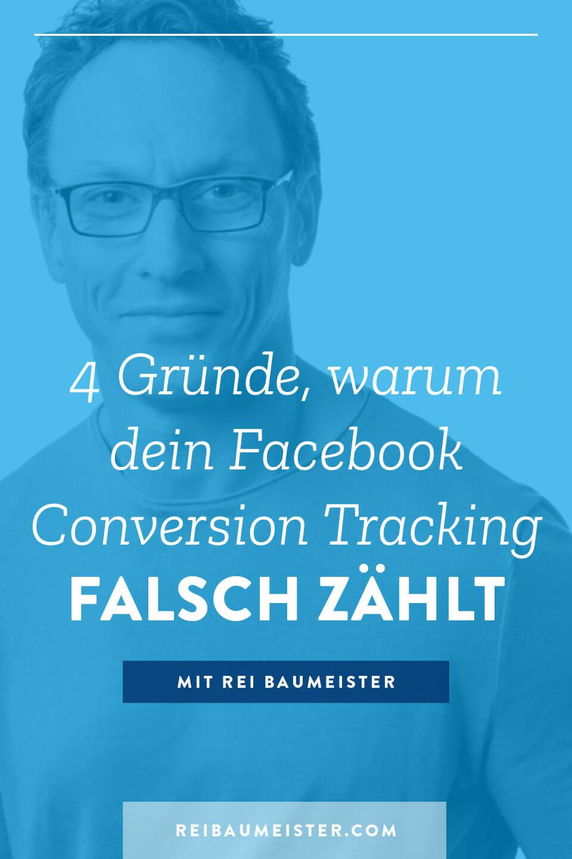 4 Gründe, warum dein Facebook Conversion Tracking falsch zählt