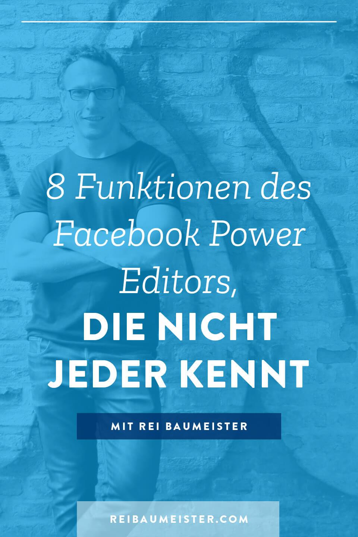 8 Funktionen des Facebook Power Editors, die nicht jeder kennt