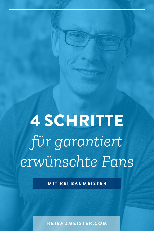 4 Schritte für garantiert erwünschte Fans