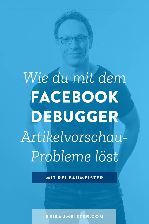 wie du mit dem Facebook Debugger Artikelvorschau-Probleme löst