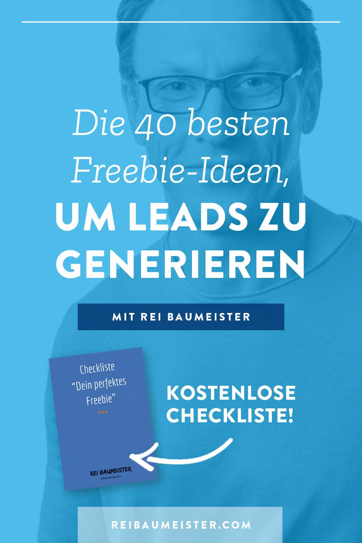 Die 40 besten Freebie-Ideen, um Leads zu generieren