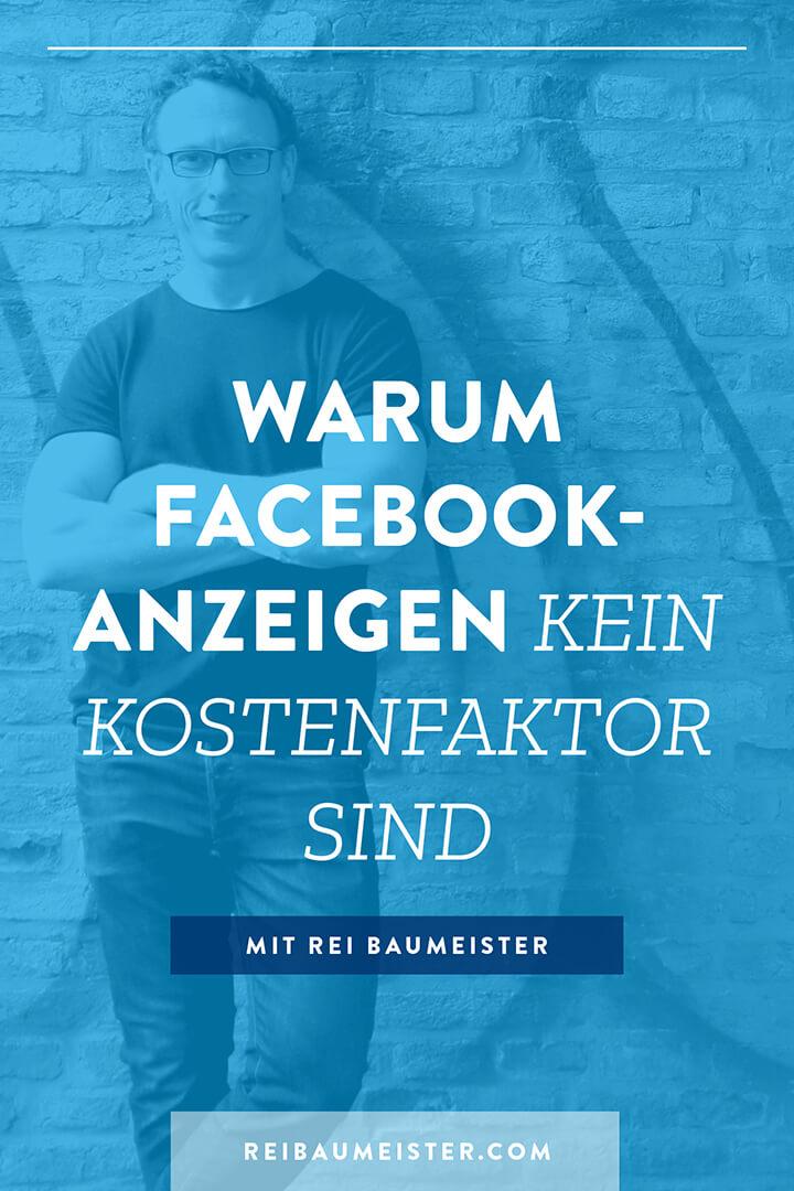 Warum Facebook-Anzeigen kein Kostenfaktor sind