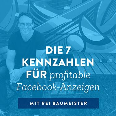 7 Kennzahlen für profitable Facebook-Anzeigen