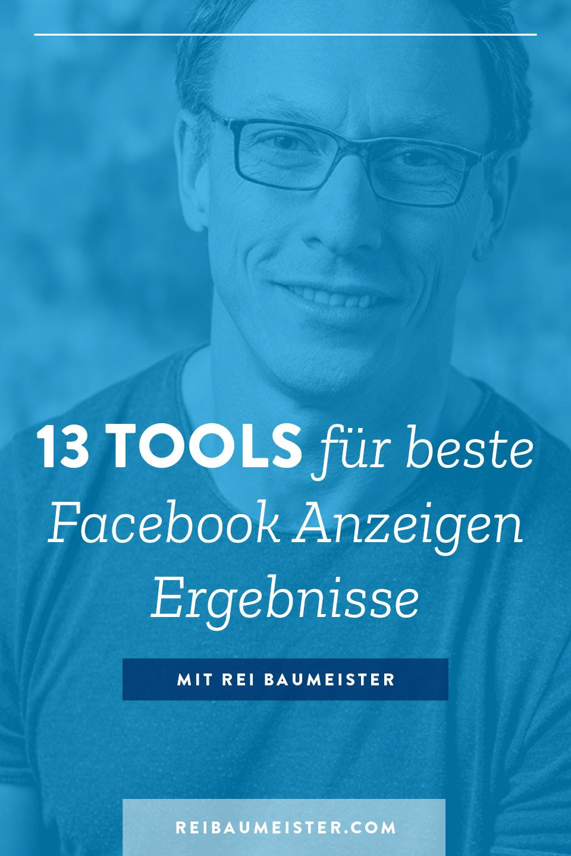 13 Tools für beste Facebook Anzeigen Ergebnisse