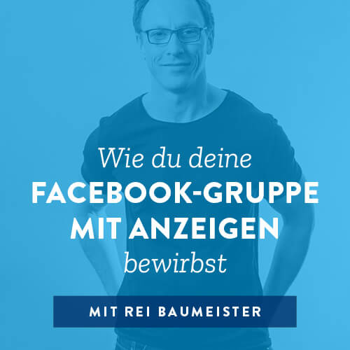 Wie du deine Facebook-Gruppe mit Anzeigen bewirbst