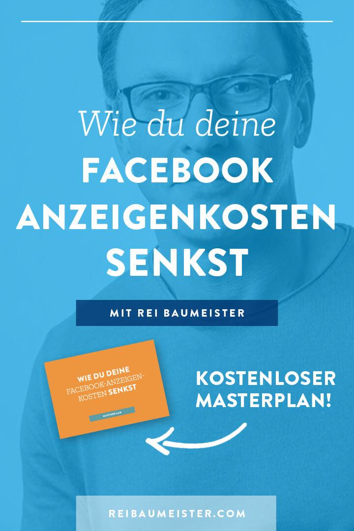 Wie du deine Facebook Anzeigenkosten senkst