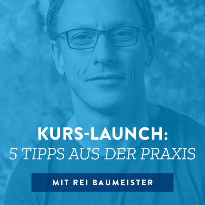 Kurs-Launch: 5 Tipps aus der Praxis