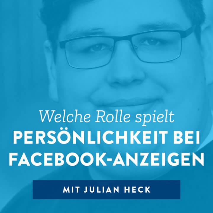 Welche Rolle spielt Persönlichkeit bei Facebook-Anzeigen
