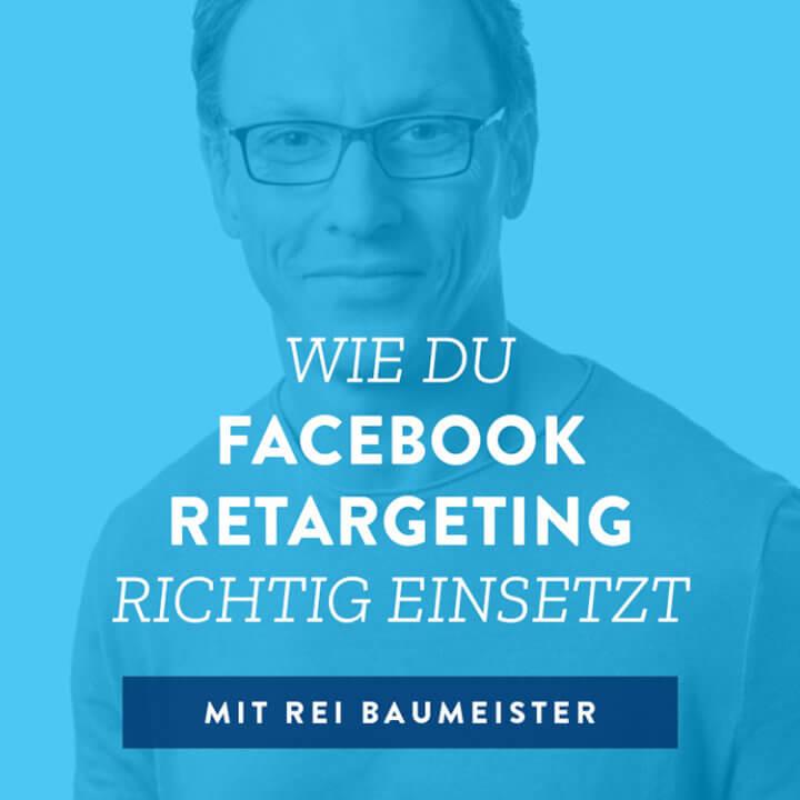 Wie du Facebook Retargeting richtig einsetzt