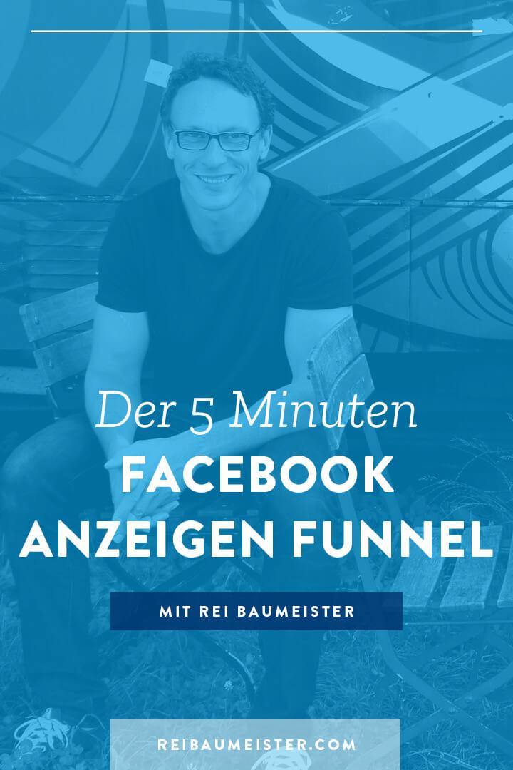 Der 5 Minuten Facebook Anzeigen Funnel