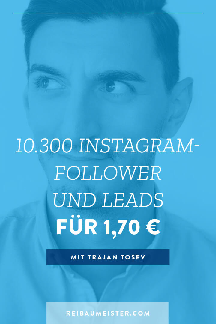 10.300 Instagram-Follower und Leads für 1,70 €