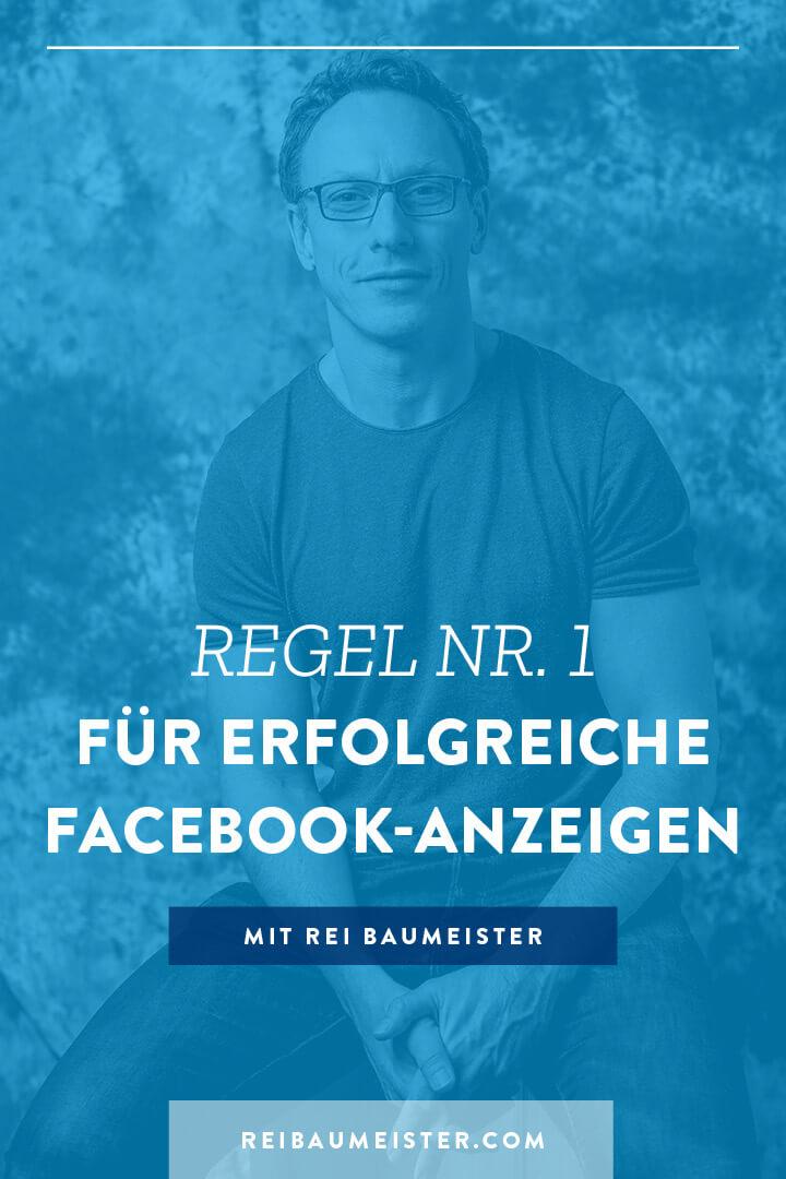 Regel Nr. 1 für erfolgreiche Facebook-Anzeigen