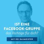 Ist eine Facebook-Gruppe das Richtige für dich?