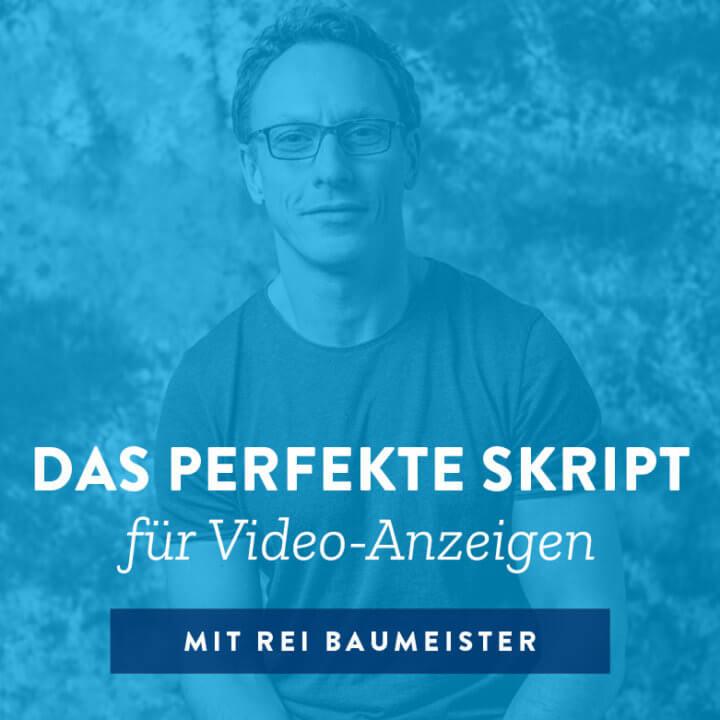 Das perfekte Skript für Video-Anzeigen