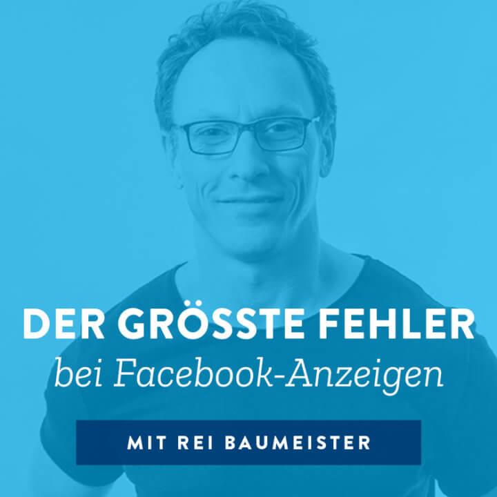 Der größte Fehler bei Facebook-Anzeigen