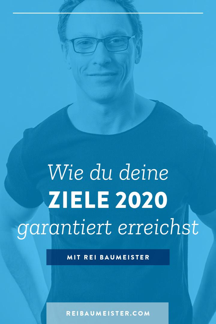 Wie du deine Ziele 2020 garantiert erreichst