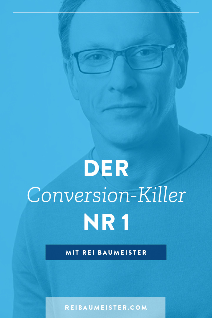 Der Conversion-Killer Nr. 1