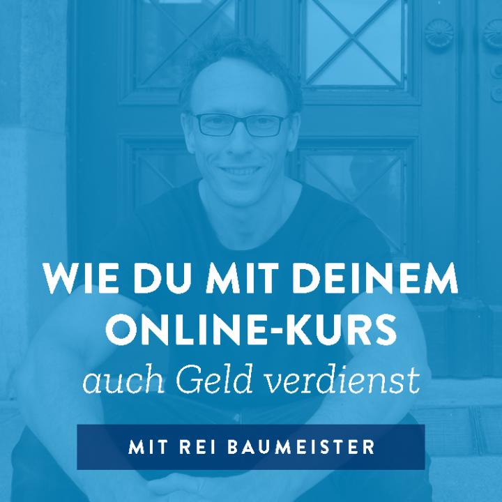 Wie du mit deinem Online-Kurs auch Geld verdienst