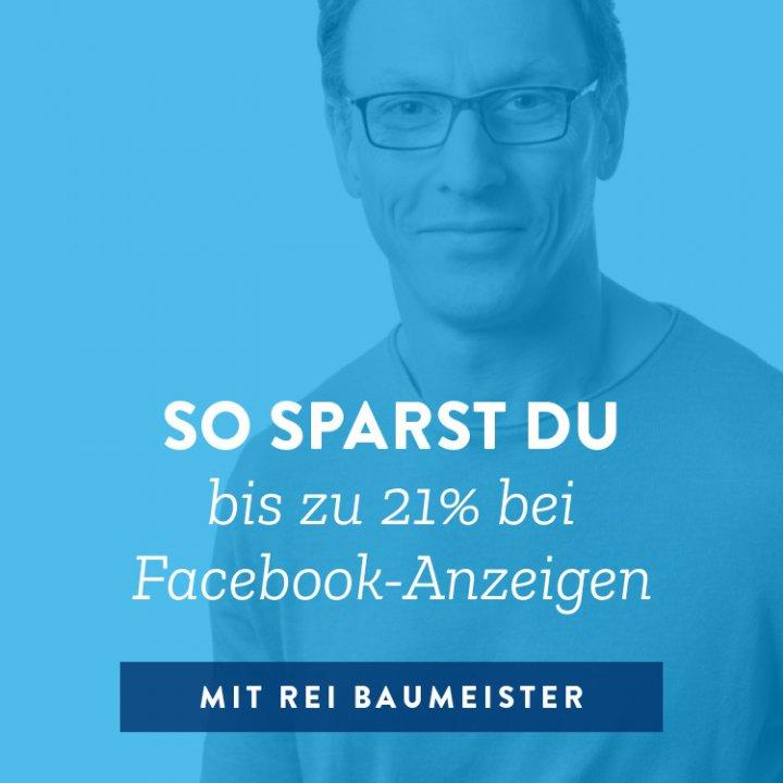 So sparst du bis zu 21% bei Facebook-Anzeigen